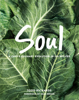 Soul: A Chef's Culinary Evolution in 150 Recipes Cover Image
