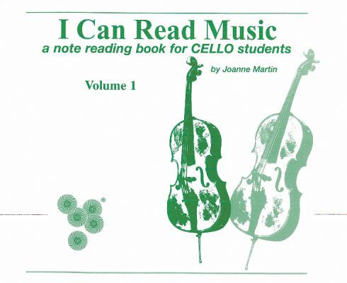 I Can Read Music, Vol 1: A Note Reading Book for Cello Students Cover Image