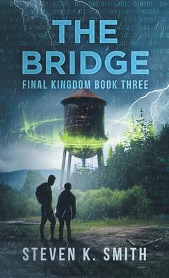 The Bridge: Final Kingdom Book Three cover
