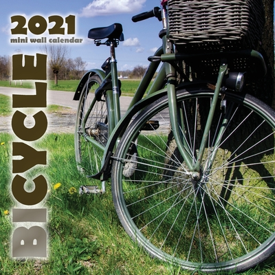 Bicycle 2021 Mini Wall Calendar Cover Image