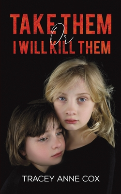 Take Them or I Will Kill Them Cover Image