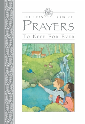 The Lion Book of Prayers to Keep For Ever Cover Image