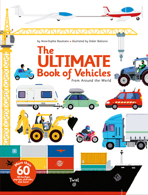 The Ultimate Book of Vehicles: From Around the World Cover Image
