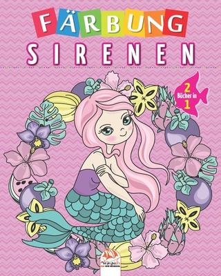 Färbung sirenen - 2 Bücher in 1: Malbuch für Kinder von - 50 Zeichnungen Cover Image