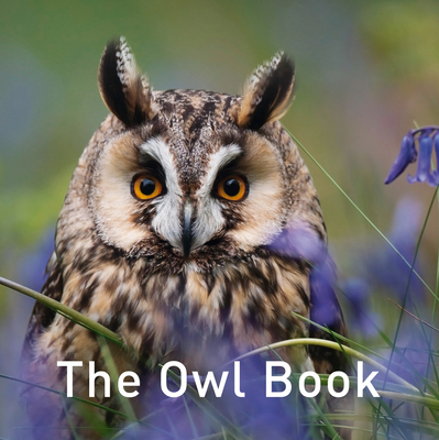 The Owl Book (The Nature Book Series) Cover Image