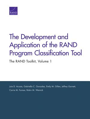 The Development and Application of the RAND Program Classification Tool: The RAND Toolkit, Volume 1 Cover Image