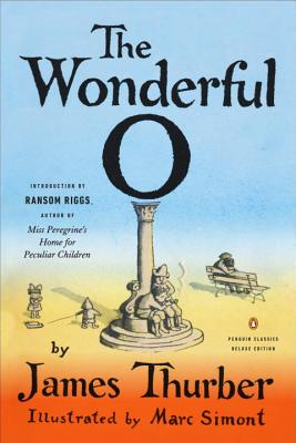 The Wonderful O: (Penguin Classics Deluxe Edition) Cover Image