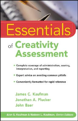 Essentials of Creativity Assessment (Essentials of Psychological Assessment #53) Cover Image