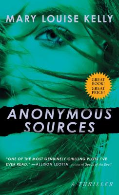 Anonymous Sources: A Novel Cover Image
