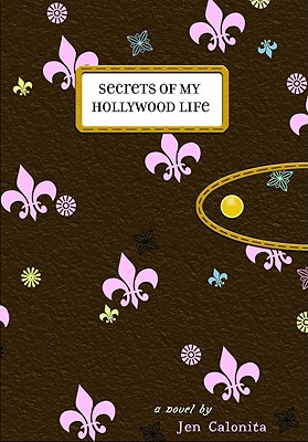 Secrets of My Hollywood Life Cover