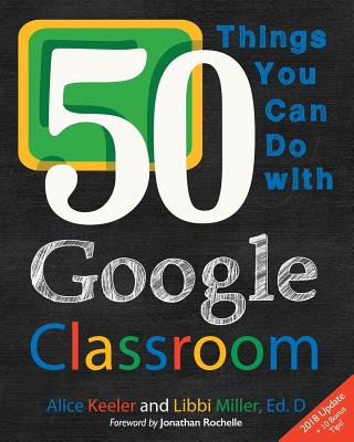 50 Things You Can Do With Google Classroom Cover Image