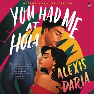 You Had Me at Hola Lib/E Cover Image