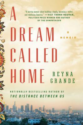 A Dream Called Home: A Memoir Cover Image