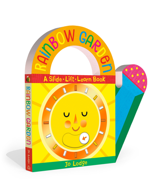 Rainbow Garden: A Slide-Lift-Learn Book Cover Image