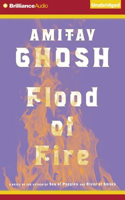Cover for Flood of Fire (Ibis Trilogy #3)