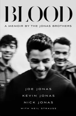 Blood: A Memoir by the Jonas Brothers Cover Image