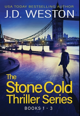 The Stone Cold Thriller Series Books 1 - 3: A Collection of British Action Thrillers Cover Image