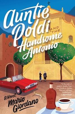 Auntie Poldi and the Handsome Antonio (An Auntie Poldi Adventure) Cover Image