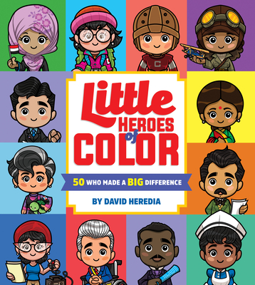 Little Heroes of Color: 50 Who Made a BIG Difference Cover Image