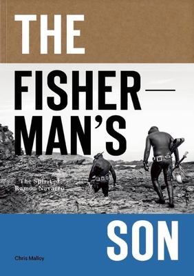 The Fisherman's Son: The Spirit of Ramon Navarro Cover Image