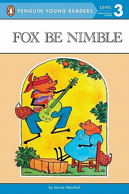 Fox Be Nimble (Penguin Young Readers, Level 3) Cover Image