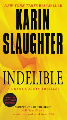 Indelible: A Grant County Thriller (Grant County Thrillers) Cover Image