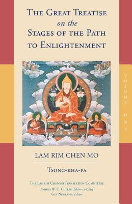 The Great Treatise on the Stages of the Path to Enlightenment (Volume 1) (The Great Treatise on the Stages of the Path, the Lamrim Chenmo #1) Cover Image
