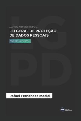 Manual prático sobre a Lei Geral de Proteção de Dados Pessoais: Atualizado com a MP 869/18 Cover Image