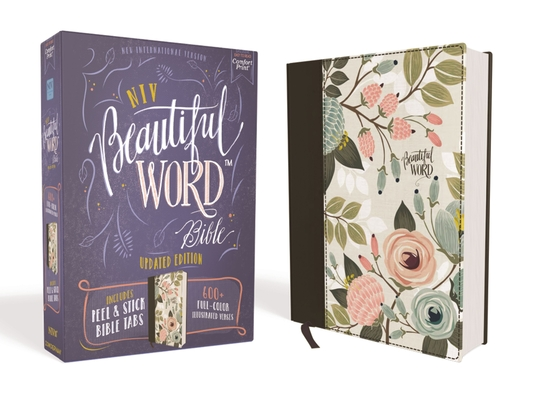 Niv, Beautiful Word Bible, Updated Edition, Peel/Stick Bible Tabs, Cloth Over Board, Multi-Color Floral, Red Letter, Comfort Print: 600+ Full-Color Il Cover Image