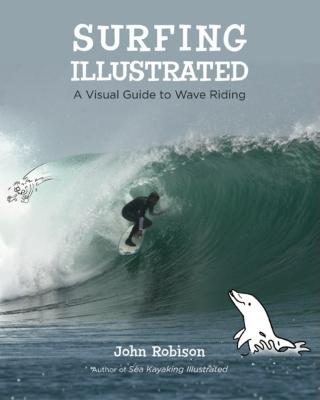 Surfing Illustrated: A Visual Guide to Wave Riding Cover Image