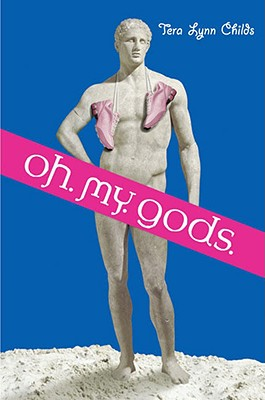 Cover for Oh. My. Gods.