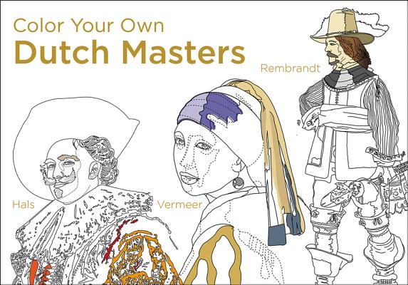 Color Your Own Dutch Masters Cover Image