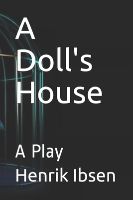 A Doll's House: A Play Cover Image