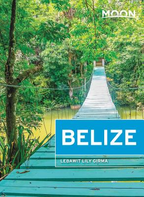 Moon Belize (Travel Guide) Cover Image