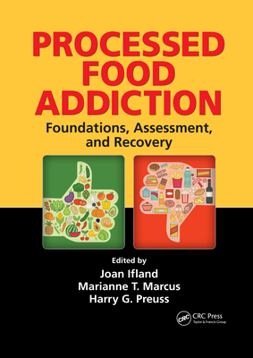 Processed Food Addiction: Foundations, Assessment, and Recovery Cover Image