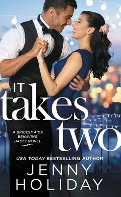 It Takes Two (Bridesmaids Behaving Badly #2) Cover Image