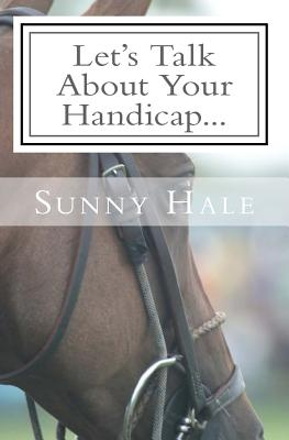 Let's Talk About Your Handicap: How to improve your Handicap in the sport of Polo Cover Image