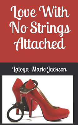 Love With No Strings Attached Cover Image