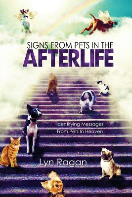 Signs From Pets In The Afterlife: Identifying Messages From Pets In Heaven Cover Image