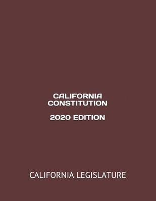 California Constitution 2020 Edition Cover Image