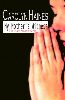 Cover for My Mother's Witness