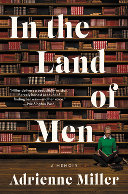 In the Land of Men: A Memoir Cover Image