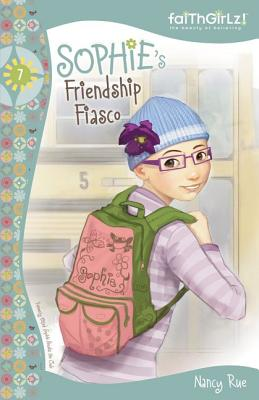Sophie's Friendship Fiasco (Faithgirlz!: Sophie #7) Cover Image