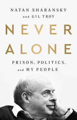 Never Alone: Prison, Politics, and My People Cover Image