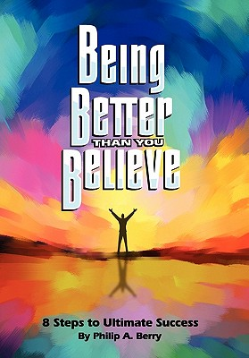 Being Better Than You Believe Cover