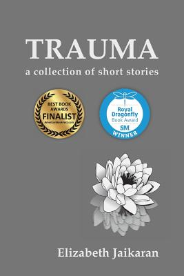 Trauma: A Collection of Short Stories Cover Image