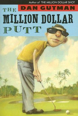 The Million Dollar Putt Cover