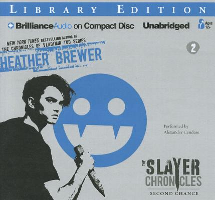 Second Chance (Slayer Chronicles (Audio) #2) Cover Image