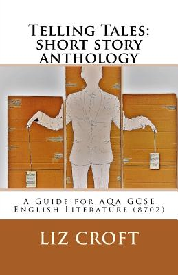 Telling Tales: short story anthology: A Guide for AQA GCSE English Literature (8702) Cover Image