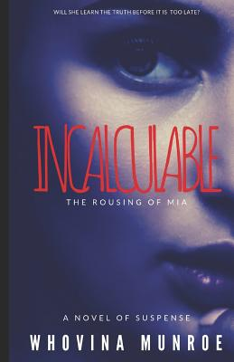 Incalculable: The Rousing of Mia Cover Image